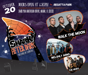 for the very first time 1043 the shark is hosting the shark after dark halloween carnival in regatta park walk the moon welshly arms and the heirs will